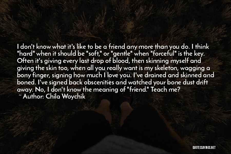 Giving Up Friendship Quotes By Chila Woychik