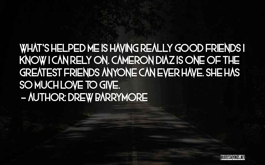 Giving Up Friendship Quotes By Drew Barrymore
