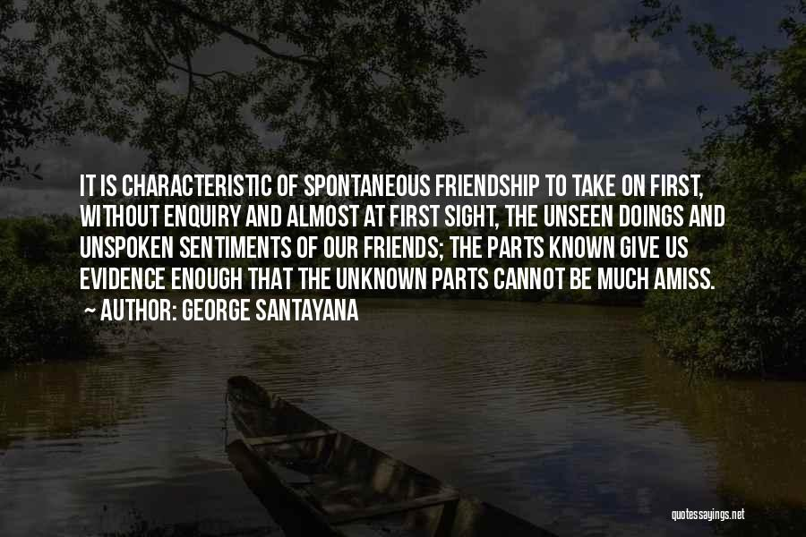 Giving Up Friendship Quotes By George Santayana