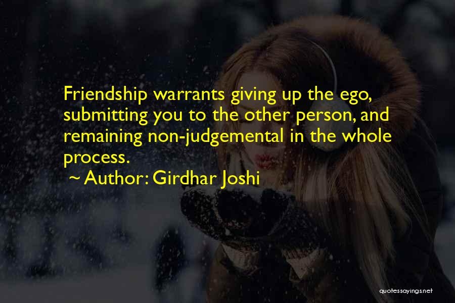 Giving Up Friendship Quotes By Girdhar Joshi