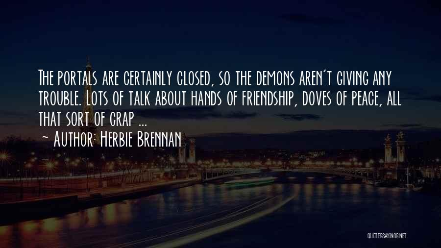 Giving Up Friendship Quotes By Herbie Brennan