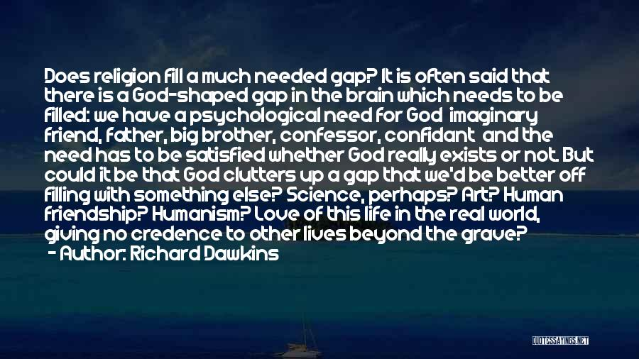 Giving Up Friendship Quotes By Richard Dawkins