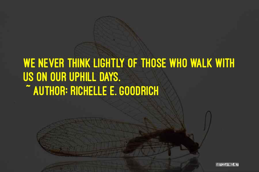 Giving Up Friendship Quotes By Richelle E. Goodrich