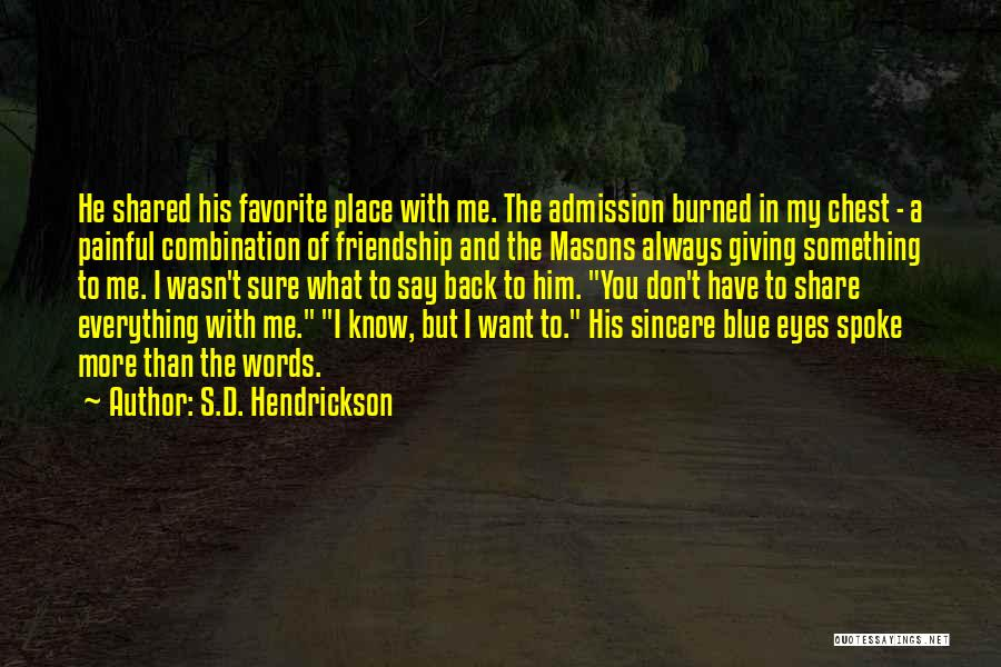 Giving Up Friendship Quotes By S.D. Hendrickson