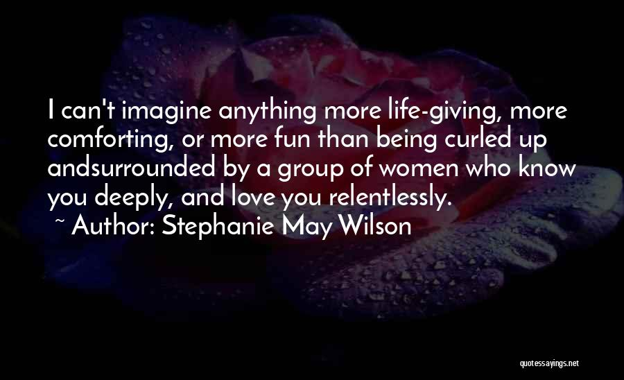 Giving Up Friendship Quotes By Stephanie May Wilson