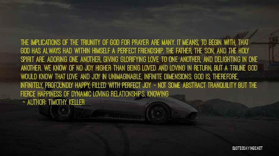 Giving Up Friendship Quotes By Timothy Keller