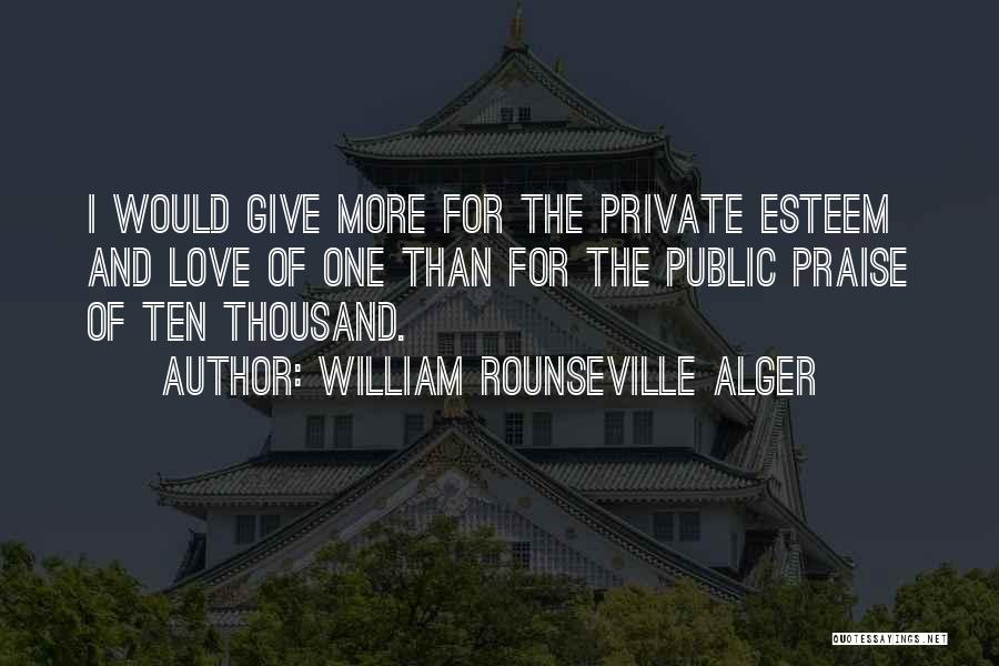 Giving Up Friendship Quotes By William Rounseville Alger