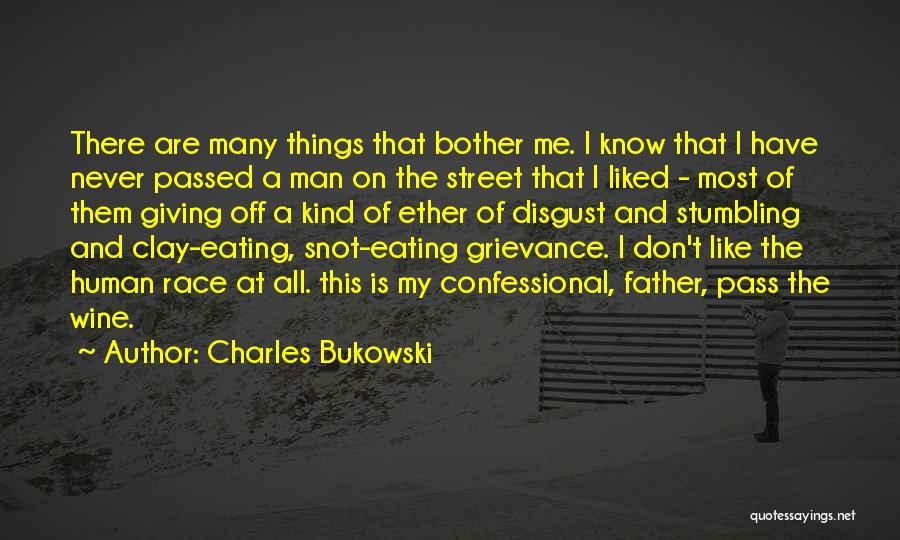 Giving Up On The Human Race Quotes By Charles Bukowski