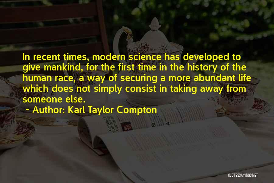 Giving Up On The Human Race Quotes By Karl Taylor Compton