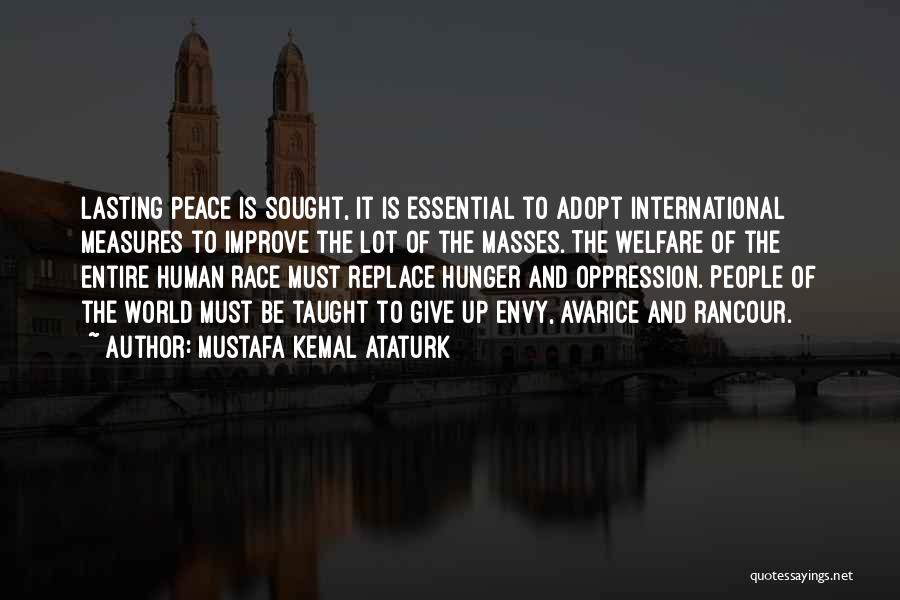 Giving Up On The Human Race Quotes By Mustafa Kemal Ataturk