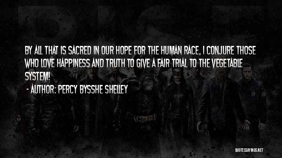 Giving Up On The Human Race Quotes By Percy Bysshe Shelley