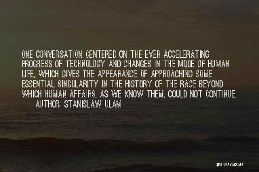 Giving Up On The Human Race Quotes By Stanislaw Ulam