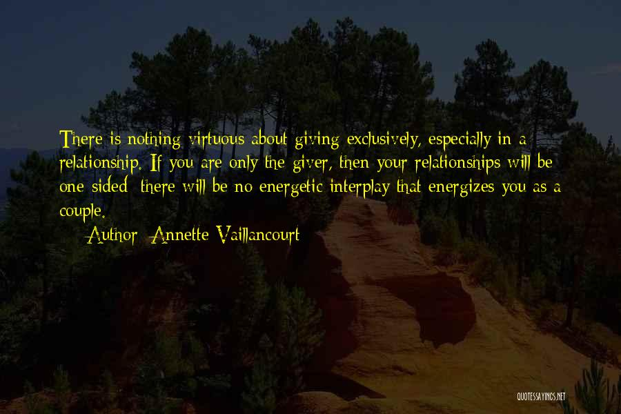 Giving Your Best In A Relationship Quotes By Annette Vaillancourt