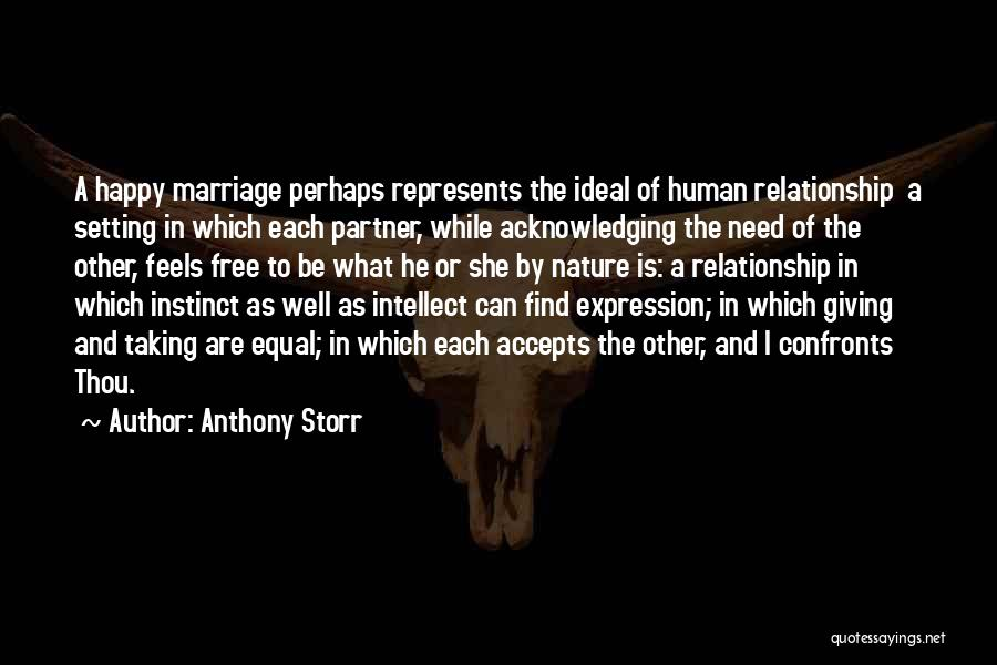 Giving Your Best In A Relationship Quotes By Anthony Storr