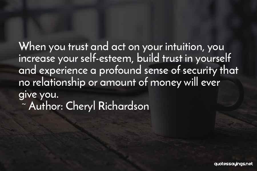 Giving Your Best In A Relationship Quotes By Cheryl Richardson