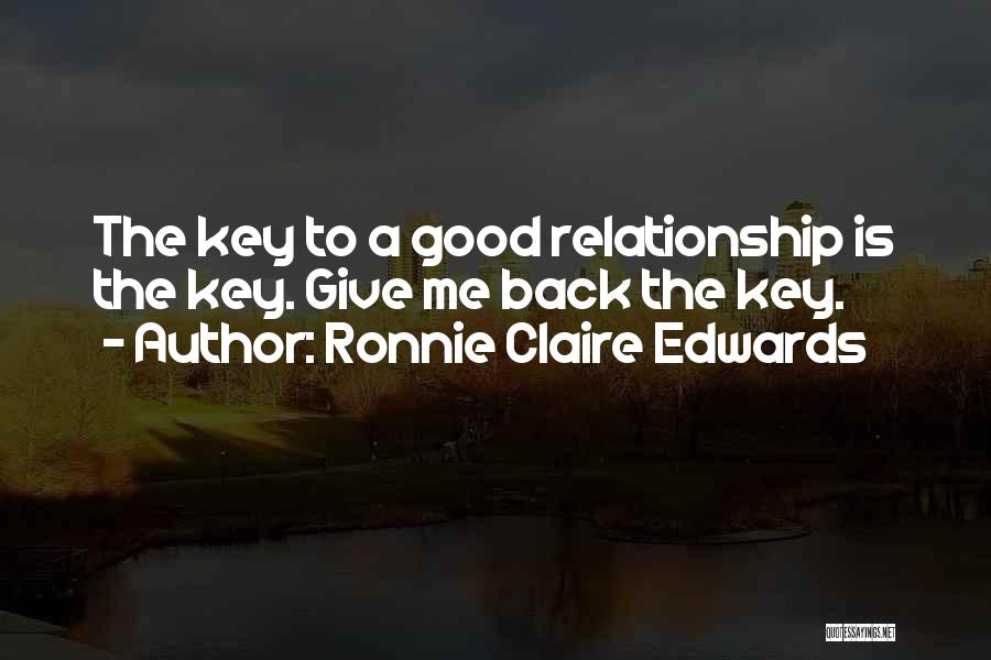 Giving Your Best In A Relationship Quotes By Ronnie Claire Edwards