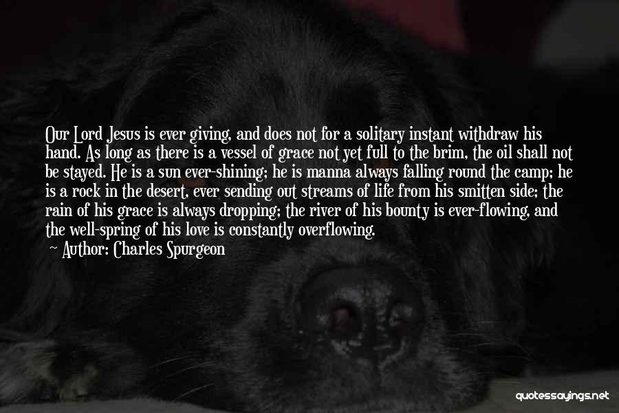 Giving Your Life To Jesus Quotes By Charles Spurgeon