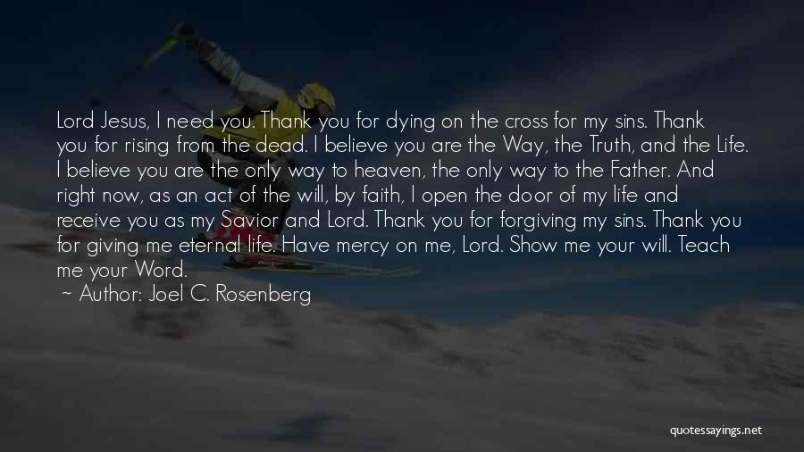 Giving Your Life To Jesus Quotes By Joel C. Rosenberg