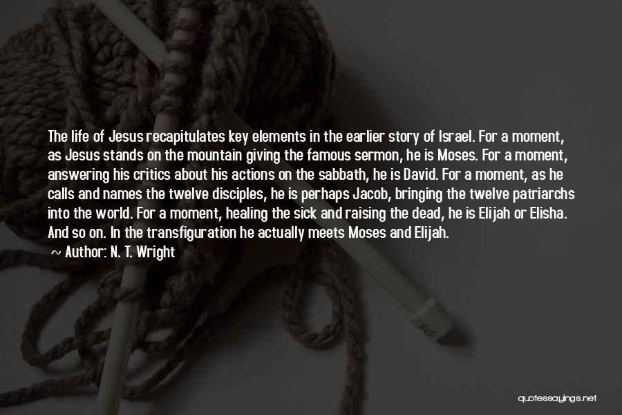 Giving Your Life To Jesus Quotes By N. T. Wright