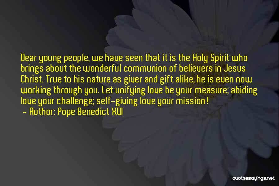 Giving Your Life To Jesus Quotes By Pope Benedict XVI
