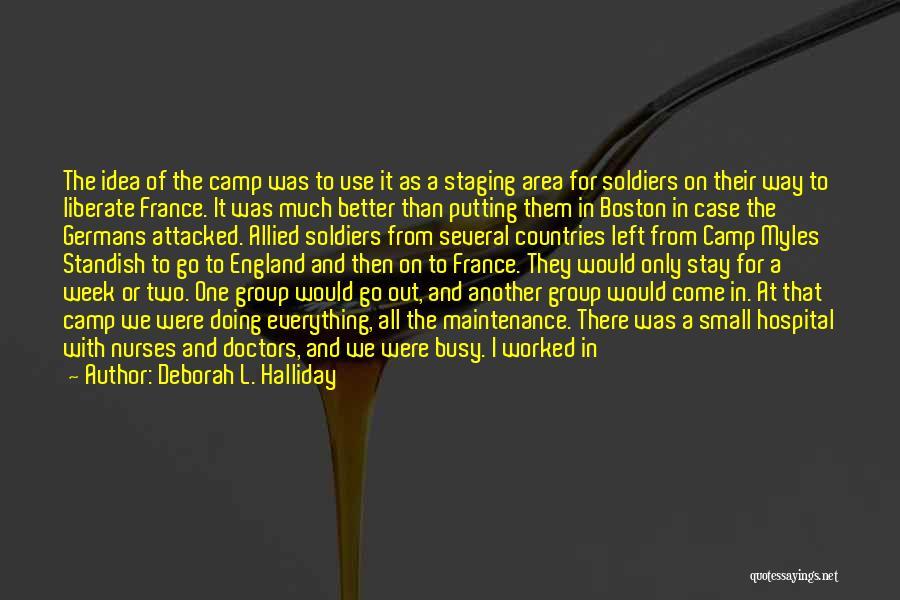 Glad You Left Quotes By Deborah L. Halliday