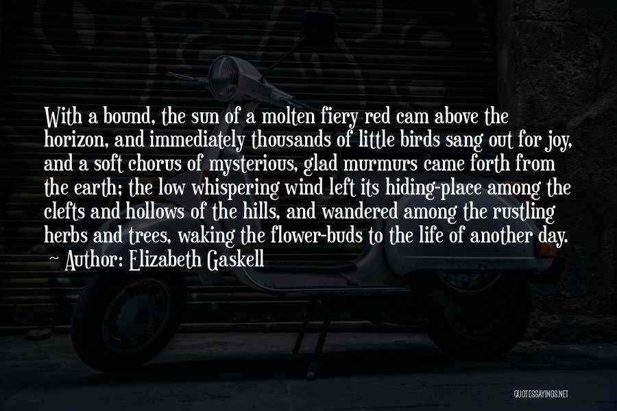 Glad You Left Quotes By Elizabeth Gaskell