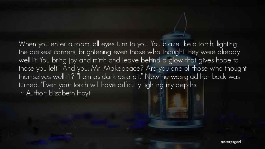 Glad You Left Quotes By Elizabeth Hoyt