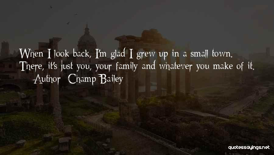 Glad Your Back Quotes By Champ Bailey