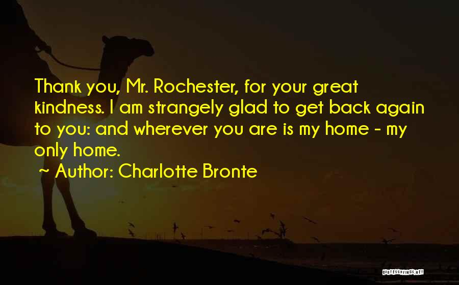 Glad Your Back Quotes By Charlotte Bronte