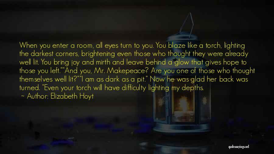 Glad Your Back Quotes By Elizabeth Hoyt
