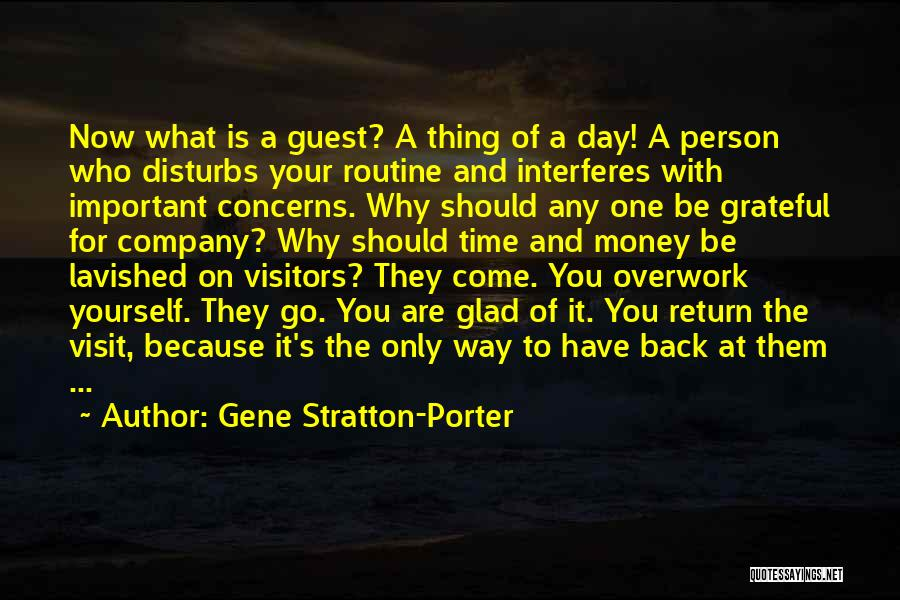 Glad Your Back Quotes By Gene Stratton-Porter