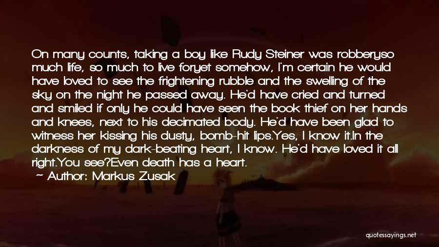 Glad You're In My Life Quotes By Markus Zusak