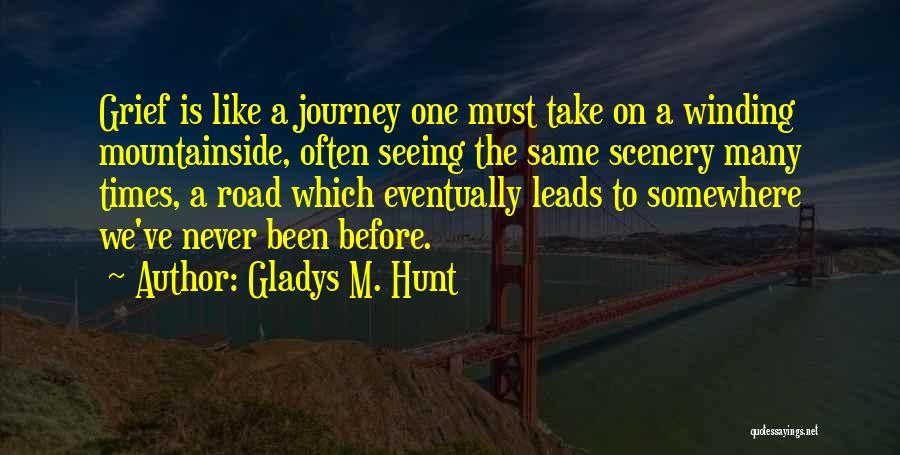 Gladys M. Hunt Quotes 1701281