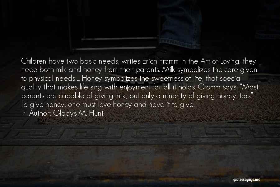 Gladys M. Hunt Quotes 1907524