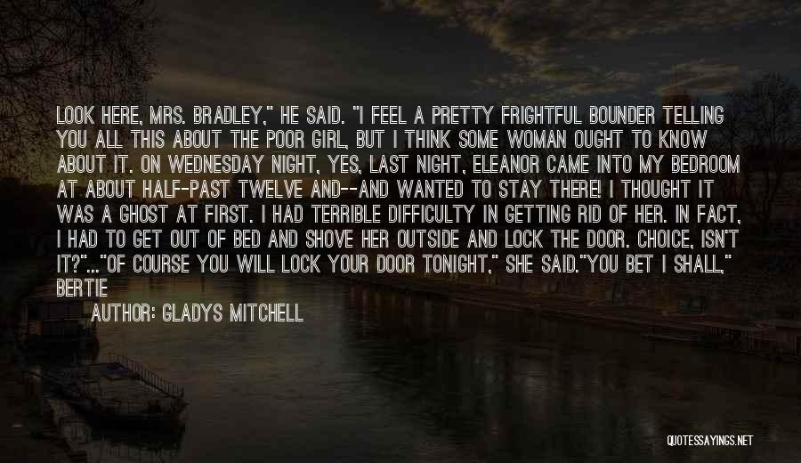 Gladys Mitchell Quotes 2060587