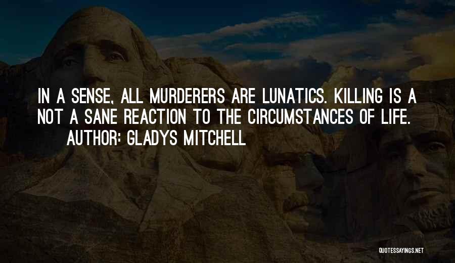 Gladys Mitchell Quotes 2235061