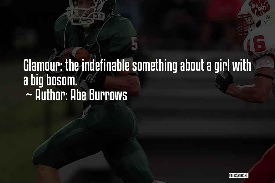 Glamour Quotes By Abe Burrows