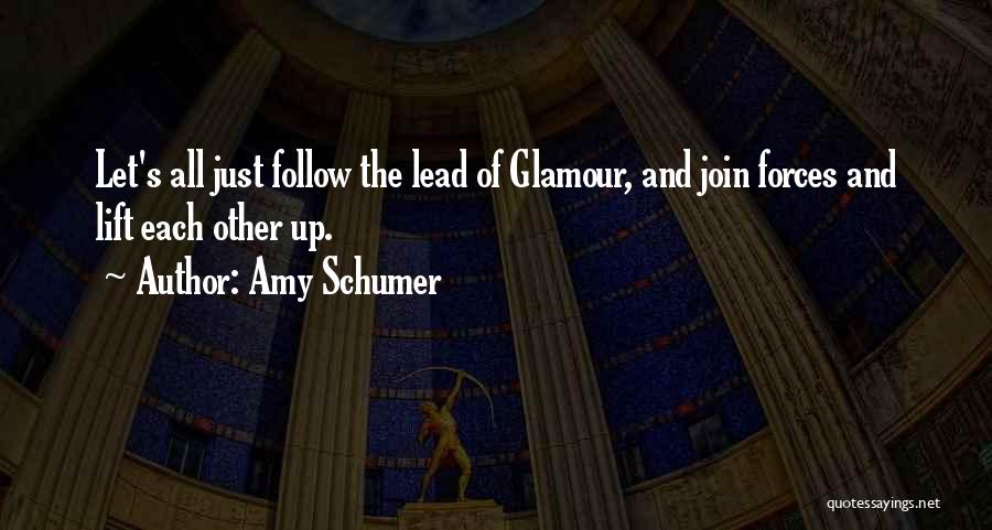 Glamour Quotes By Amy Schumer