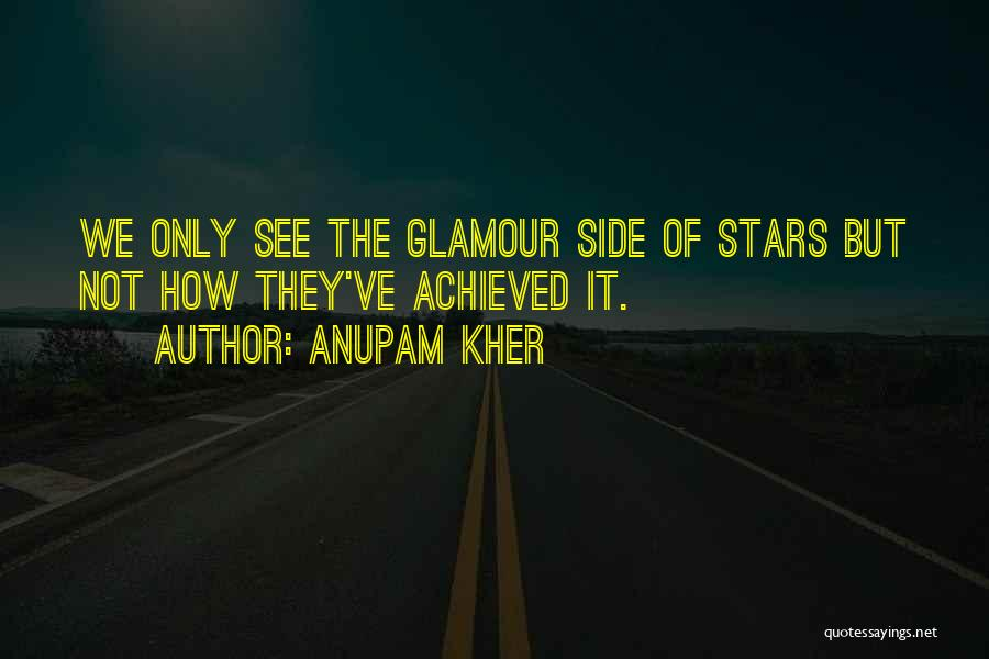 Glamour Quotes By Anupam Kher