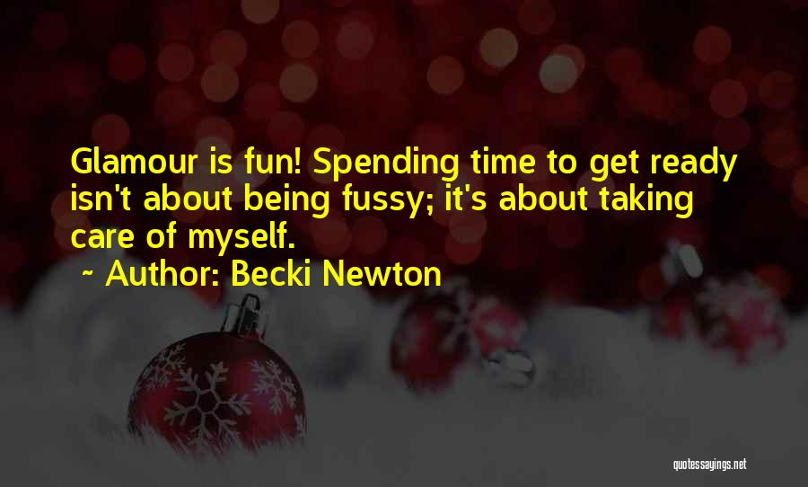 Glamour Quotes By Becki Newton