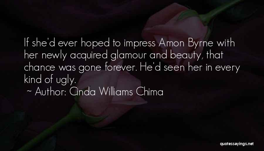 Glamour Quotes By Cinda Williams Chima