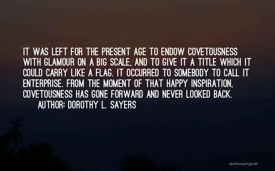 Glamour Quotes By Dorothy L. Sayers
