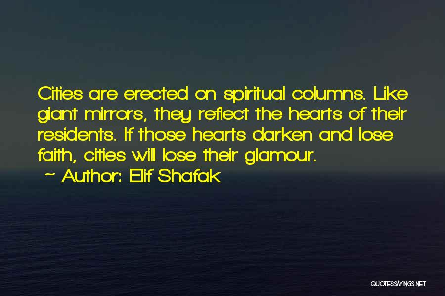 Glamour Quotes By Elif Shafak