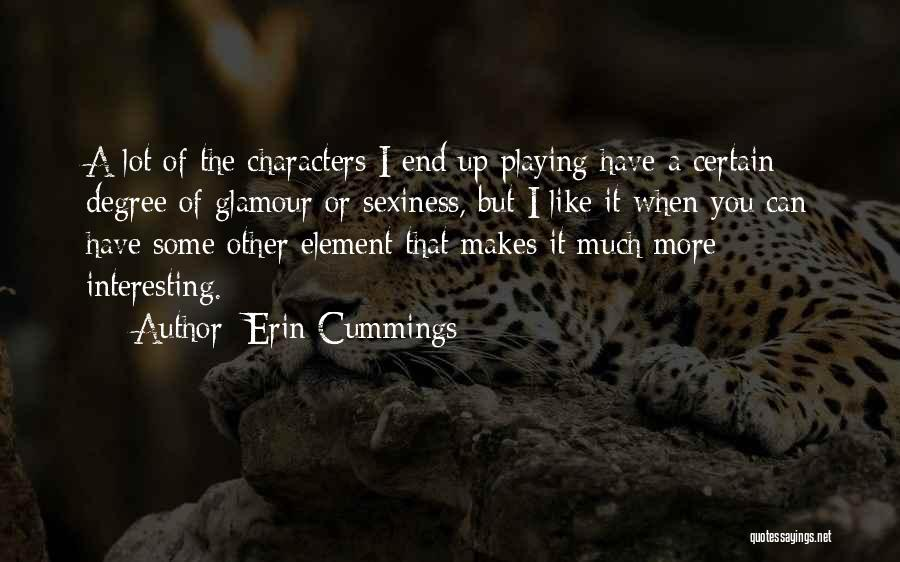 Glamour Quotes By Erin Cummings