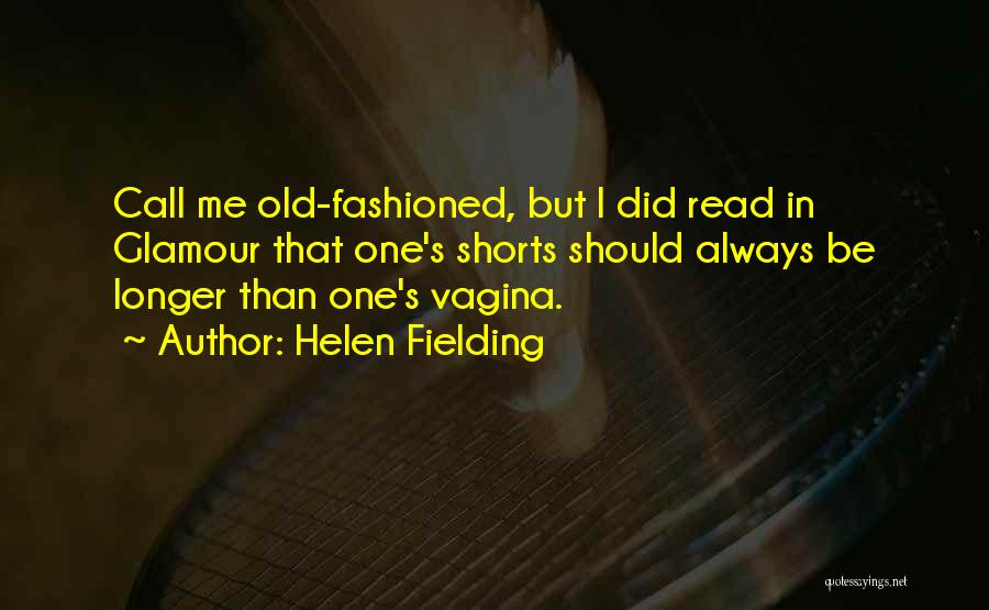 Glamour Quotes By Helen Fielding
