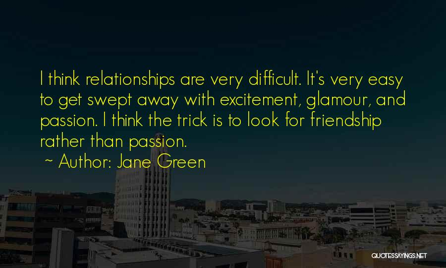 Glamour Quotes By Jane Green