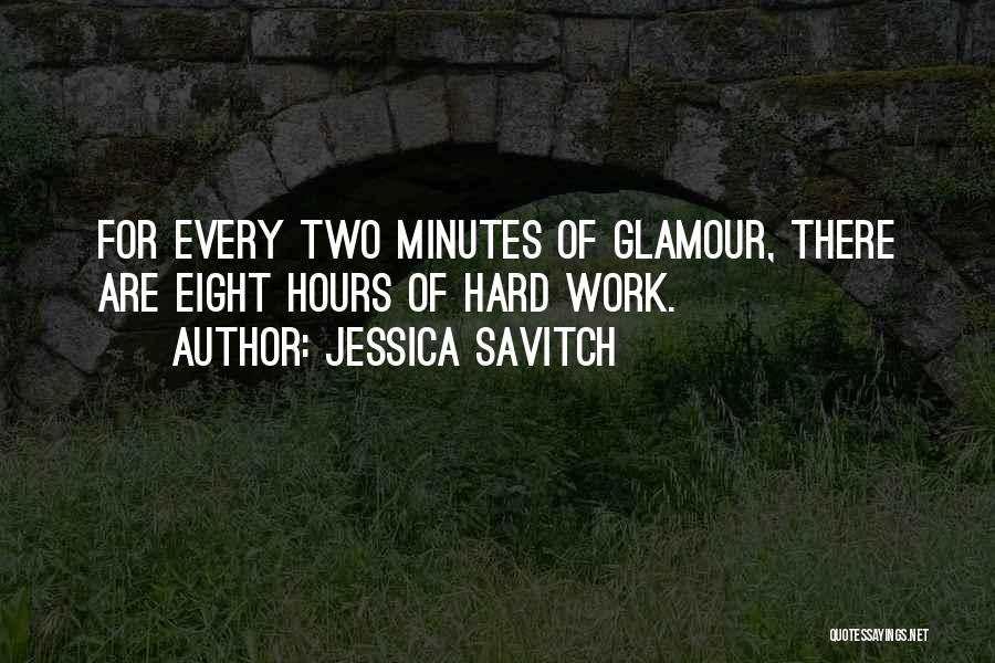 Glamour Quotes By Jessica Savitch