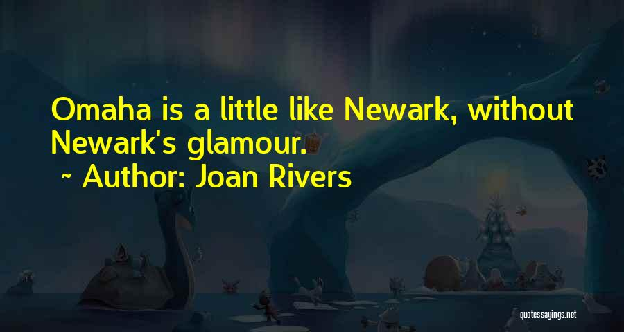 Glamour Quotes By Joan Rivers