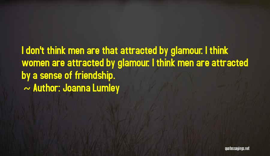 Glamour Quotes By Joanna Lumley