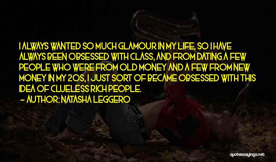 Glamour Quotes By Natasha Leggero